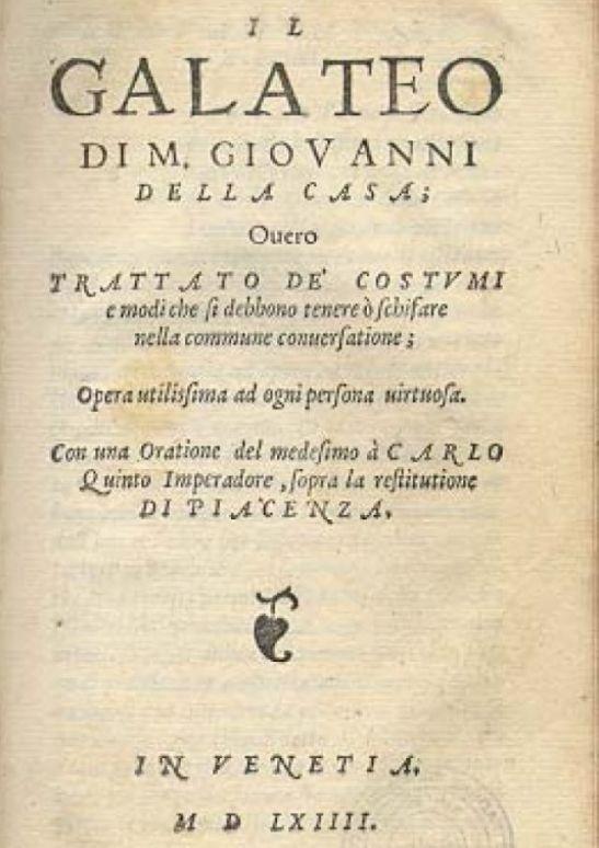 Galateo di M. Giovanni Della Casa, ovvero Trattato dei Costumi